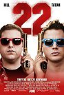 22 Jump Street (cc/ds) -click for show times