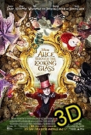 Alice Through The Looking Glass (IN 3D) -click for show times
