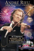 Andre Rieu's 2016 Maastricht Concert -click for show times