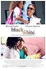 Black Or White (2015) -click for show times