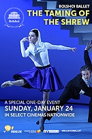 Bolshoi Ballet: The Taming Of The Shrew -click for show times