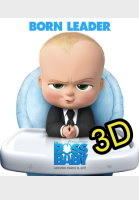 The Boss Baby (2017) (IN 3D) -click for show times