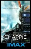 Chappie ( The IMAX Experience ) -click for show times