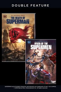 The Death Of Superman + Reign Of The Supermen Double Feature -click for show times