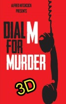 Dial M For Murder (1954) ( In 3D ) -click for show times