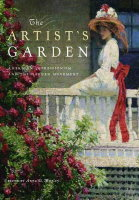 Exhibition On Screen: The Artist's Garden: American Impressionism And The Garden Movement, 1887-1920 -click for show times