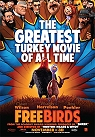 Free Birds -click for show times