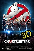 Ghostbusters (2016) (IN 3D) (cc/ds) -click for show times