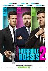 Horrible Bosses 2 (cc/ds) -click for show times