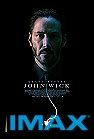 John Wick ( The Imax Experience ) -click for show times