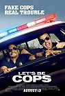 Let's Be Cops -click for show times