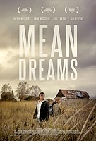 Mean Dreams -click for show times