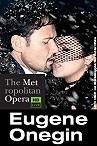 The Metropolitan Opera: Eugene Onegin -click for show times