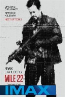 Mile 22 (IMAX EXPERIENCE) -click for show times