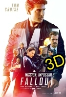 Mission: Impossible -- Fallout (IN 3D) (cc/dvs) -click for show times