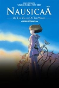Nausicaä Of The Valley Of The Wind - Studio Ghibli Fest 2017 -click for show times