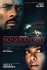 No Good Deed (2014) (cc/ds) -click for show times