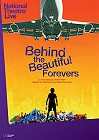 The National Theatre: Behind The Beautiful Forevers -click for show times