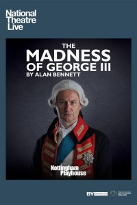 National Theatre Live: The Madness Of George III -click for show times