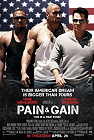 Pain & Gain (cc/ds) -click for show times