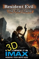 Resident Evil: The Final Chapter (IMAX EXPERIENCE IN 3D) -click for show times
