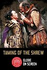 Shakespeare's Globe On Screen: The Taming Of The Shrew -click for show times