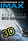 Star Trek Into Darkness ( A 3D IMAX EXPERIENCE ) -click for show times
