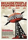 Swearnet - The Movie -click for show times