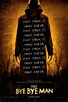 The Bye Bye Man -click for show times