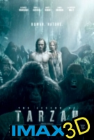 The Legend Of Tarzan (2016) (IMAX EXPERIENCE IN 3D) -click for show times