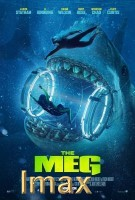 The Meg (IMAX EXPERIENCE) (cc/dvs) -click for show times