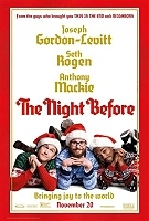 The Night Before (2015)(II) (cc) -click for show times