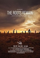 The Roots Remain (19+ Event) -click for show times