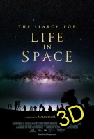 The Search For Life In Space (IN 3D)