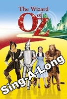 The Wizard Of Oz (Sing-a-long)