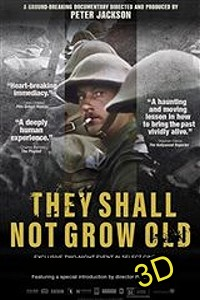 They Shall Not Grow Old (IN 3D) -click for show times
