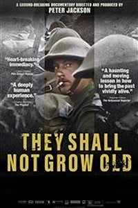 They Shall Not Grow Old -click for show times