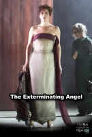 The Metropolitan Opera: The Exterminating Angel (english W/e.s.t.) -click for show times