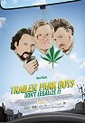Trailer Park Boys - Don't Legalize It -click for show times