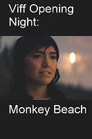 Viff Opening Night: Monkey Beach