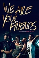 We Are Your Friends (2015) -click for show times