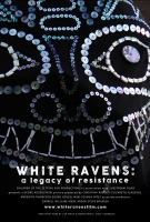 White Ravens: A Legacy Of Resistance (19+ Event)