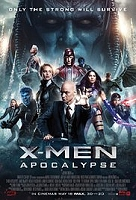 X-Men: Apocalypse (cc/ds) -click for show times